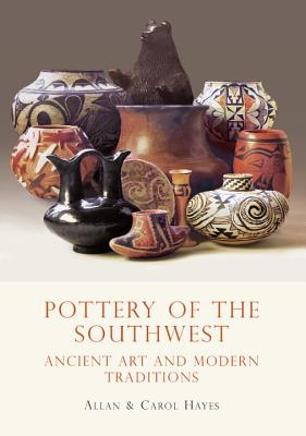 Pottery of the Southwest By Hayes, Carol/ Hayes, Allan