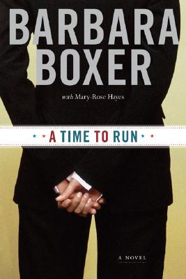 A Time to Run By Boxer, Barbara/ Hayes, Mary-Rose