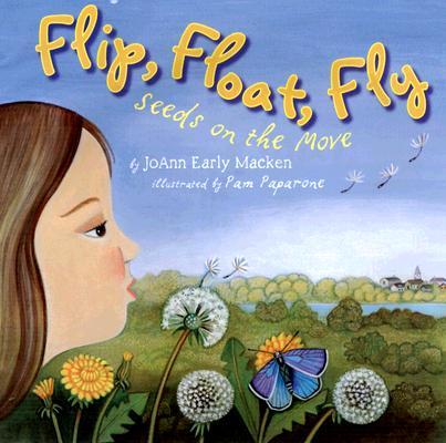 Flip, Float, Fly! By Macken, JoAnn Early/ Paparone, Pam (ILT)