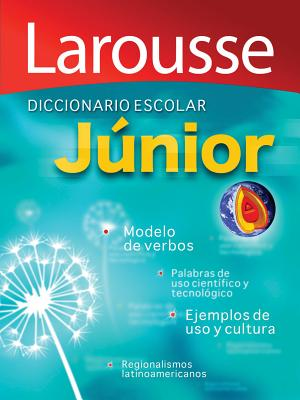 Diccionario Escolar Junior / Junior School Dictionary By Alboukrek, Aaron (EDT)/ Larousse Mexico (COR)